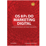Os 8 Ps do Marketing Digital - Conrado Adolpho