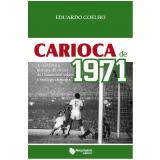 Carioca de 1971 - Eduardo Coelho