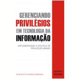 Gerenciando Privilégios em Tecnologia da Informação  - John Mutch, Brian Anderson