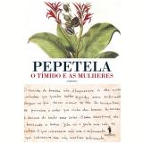 O Tímido e as Mulheres (Ebook) -  Pepetela