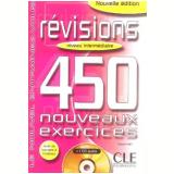 Revisions 450 Nouveaux Exercices - Niveau Intermediaire (Livre + Corriges) - Celyne Huet-ogle