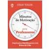 Minutos de Motivação para Professores (Ebook)