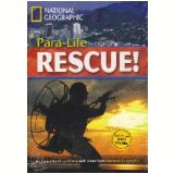 Footprint Reading Library - Level 5  1900 B2 - Para-life Rescue! - British English + Multirom - Rob Waring