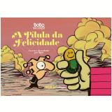 Bobo da Corte - A Pílula da Felicidade - Ruis Vargas