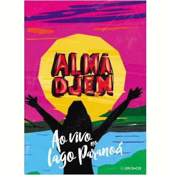 Alma Djem - Ao Vivo No Lago Paranoá (CD) + (DVD)