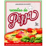 Receitas de Pizza - Jaqueson Dichoff