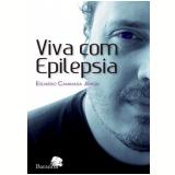 Viva Com Epilepsia - Eduardo Caminada Júnior
