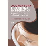 Acupuntura e Medicina Integrativa - Mário Sérgio Rossi Vieira