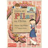 Diário de Pilar na China - Flávia Lins e Silva
