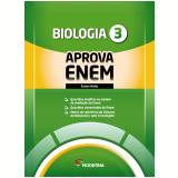Caderno Aprova Enem - Biologia - Ensino Médio (Vol. 3) - Editora Moderna