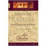 Ramsés: A Batalha de Kadesh (Vol. 3, Edição de Bolso)