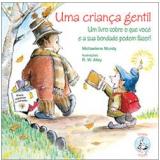 Uma Criança Gentil - Michaelene Mundy