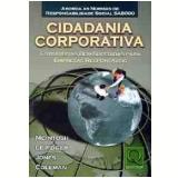 Cidadania Corporativa - Malcom Mcintosh, Deborah Leipziger, Keith L. Jones ...