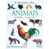 Animais da Fazenda... e muito mais - Girassol