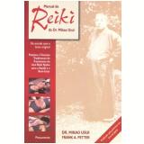 Manual de Reiki do Dr. Mikao Usui - Frank Arjava Petter, Mikao Usui