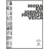 Moda em Jornal - Patricia Veiga