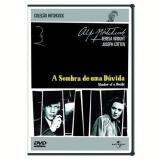 Sombra de uma Dúvida, A (DVD) - Alfred Hitchcock (Diretor)