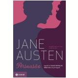 Persuasão (Edição Definitiva e Comentada) - Jane Austen