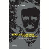 Edgar Allan Poe - O Mago do Terror