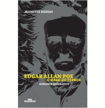 Edgar Allan Poe - O Mago do Terror