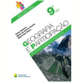 Geografia E Participa�ao - Ensino Fundamental Ii - 9� Ano - Maria Do Carmo Pereira