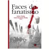 Faces do Fanatismo