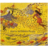 Maria Bethânia - Pirata (CD) - Maria Bethânia