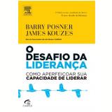 O Desafio Da Liderança - Barry Posner