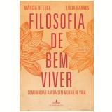 Filosofia De Bem Viver - MÁrcia de Luca