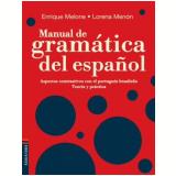 Manual De Gramática Del Español: Aspectos Contrastivos Con El Portugués Brasileño - Lorena Menon, Enrique Melone