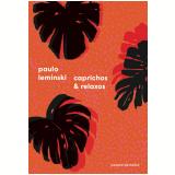 Caprichos E Relaxos - Paulo Leminski