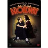 Anjos da Broadway (DVD) - Thomas Mitchell, Rita Hayworth, Douglas Fairbanks Jr.