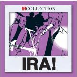 Ira! - Seleção Essencial Grandes Sucessos (CD) - Ira!