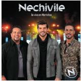 Nechivile - Ao Vivo Em Morrinho (CD) - Nechivile