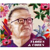 Guilherme Arantes - Flores e Cores (Digipack) (CD) - Guilherme Arantes