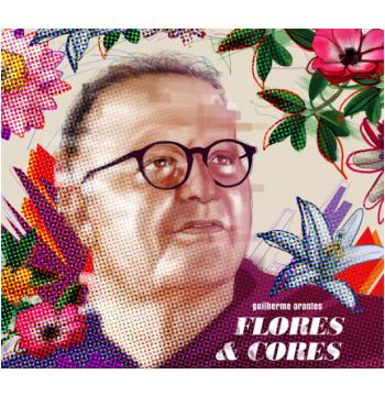 Guilherme Arantes - Flores e Cores (Digipack) (CD)