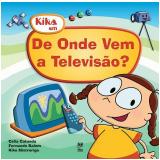 De Onde Vem a Televisão? - Celia Catunda, Fernando Salem, Kiko Mistrorigo