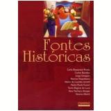 Fontes Históricas - Vavy Pacheco Borges, Marcos Napolitano, Jorge Grespan ...