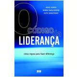 O Código da Liderança - Dave Ulrich, Norm Smallwood, Kate Sweetman