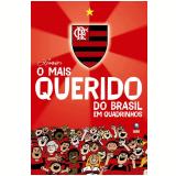 Flamengo: O Mais Querido do Brasil em Quadrinhos - Ziraldo