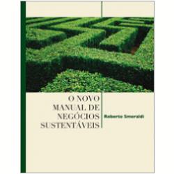 O Novo Manual de Neg�cios Sustent�veis