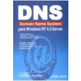 Dns Domain Name System para Windows Nt 4.0 Server - Jorge Aires