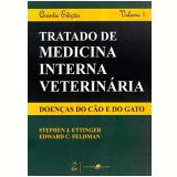 Tratado de Medicina Interna Veterinária - Edward C. Feldman, Stephen J. Ettinger