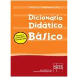Dicionário Didático Básico - Edições Sm