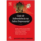Guia de Sobrevivência na Selva Empresarial - Augusto Carneiro