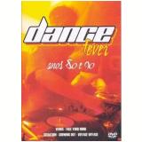 Dance Fever - Anos 80 e 90 (DVD) - Vários
