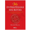 As 36s Estrat�gias Secretas