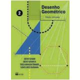 Desenho Geométrico - Vol. 2 - José Ruy Giovanni