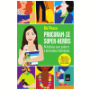 Procuram-se Super-heris
