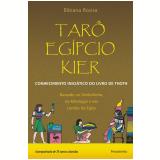 Tarô Egípcio Kier - Bibiana Rovira